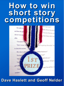How to win short story competitions - Dave Haslett & Geoff Nelder