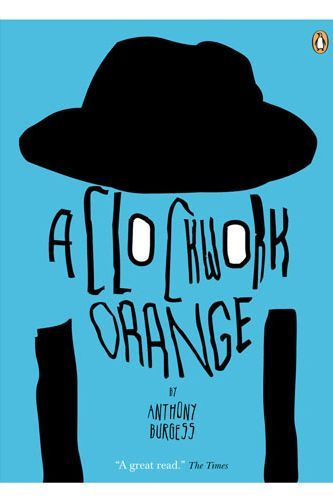 anthony burgess clockwork orange The etchingham home where the author wrote his nightmarish vision of youth in  revolt, and created nadsat slang, is on the market.