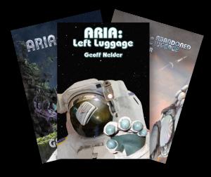 Aria Trilogy - Geoff Nelder Science Fiction Writer